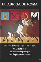 El Auriga de Roma: The Charioteer of Rome in Español (Spanish Edition)