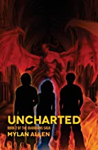 Uncharted: Book 2 of The Guardians Saga (Volume 2)