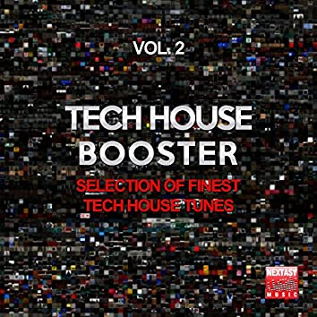 Tech House Booster, Vol. 2 (Selection Of Finest Tech House Tunes)