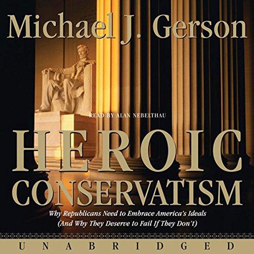 Heroic Conservatism audiobook cover art