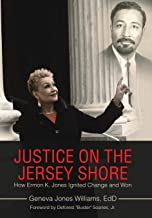 Justice on the Jersey Shore: How Ermon K. Jones Ignited Change and Won