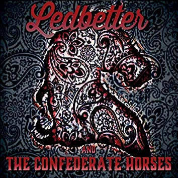 Ledbetter & The Confederate Horses