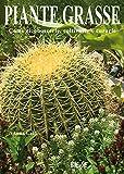 piante grasse: come riconoscerle, coltivarle e curarle