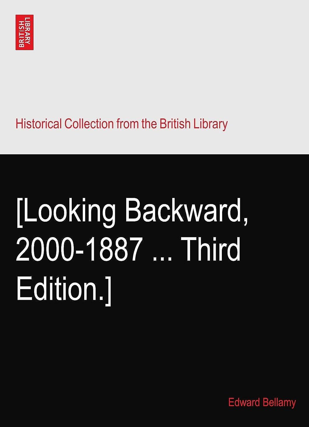 散歩キウイ序文[Looking Backward, 2000-1887 ... Third Edition.]