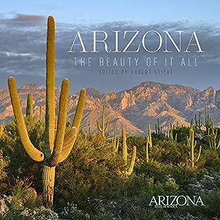 Arizona: The Beauty of It All (Arizona Highways)