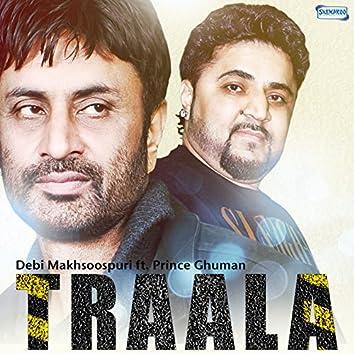 Traala (feat. Prince Ghuman) - Single