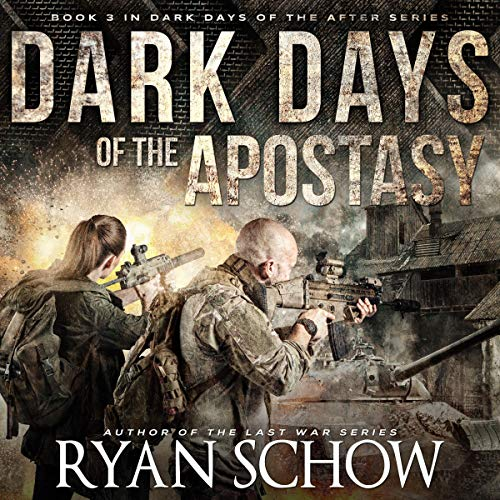 Dark Days of the Apostasy Audiobook By Ryan Schow cover art