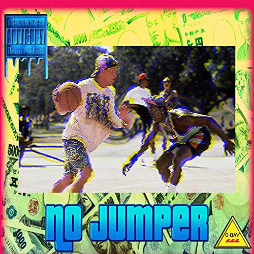 NO JUMPER (feat. Cold Hearted Gangsta & Lil B) [Explicit]