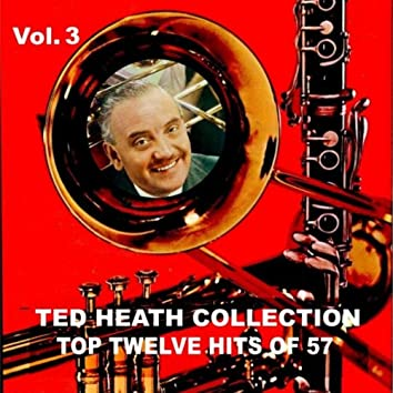 Ted Heath Collection, Vol. 3: Top Twelve Hits