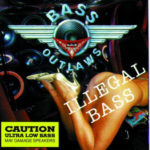 Illegal Bass