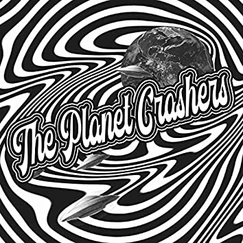 The Planet Crashers