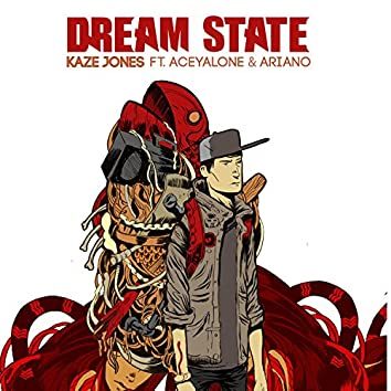 Dream State (feat. Aceyalone & Ariano)
