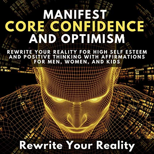 Manifest Core Confidence and Optimism audiobook cover art