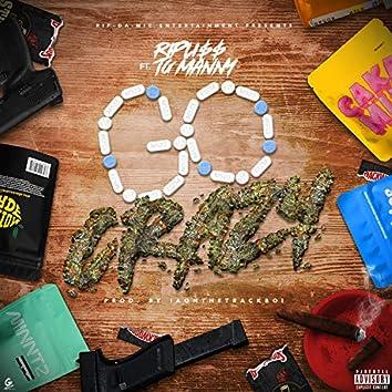 Go Crazy (feat. TG Manny)