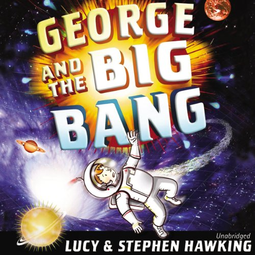 George and the Big Bang audiobook cover art