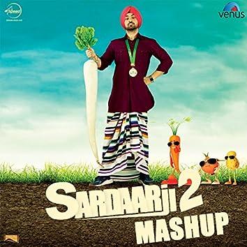 Sardaarji 2 Mashup (Rumaal / Pappleen / Razamand / Mitran / Desi / Sardaarji)