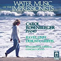 Water Music Of The Impressionists by Bosendorfer Imperial Concert Grand (1992-05-22)