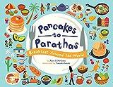 Pancakes to Parathas: Breakfast Around the World