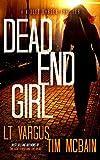 Dead End Girl: A Gripping Serial Killer Thriller (Violet Darger Book 1)