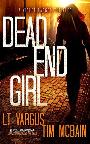 Dead End Girl: A Gripping Serial Killer...