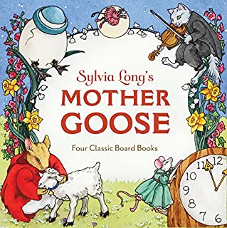 Sylvia Long's Mother Goose: Four Classic Board Books