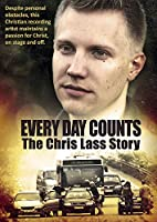 Every Day Counts: The Chris Lass Story [DVD] [Import]