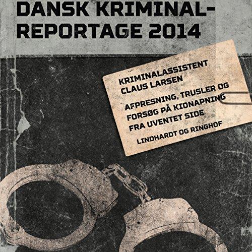 Afpresning, trusler og forsøg på kidnapning fra uventet side audiobook cover art
