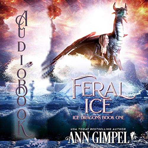 Feral Ice Audiobook By Ann Gimpel cover art