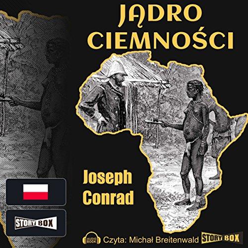 Jadro ciemnosci audiobook cover art