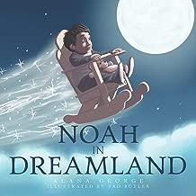 Noah in Dreamland