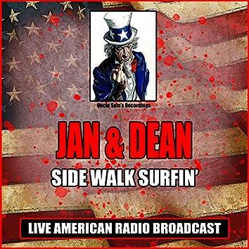 Sidewalk Surfin' (Live)
