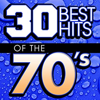30 Best Hits Of The 70's