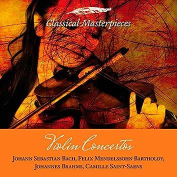 Violin Concertos: Bach, Mendelssohn-Bartholdy, Brahms, Saint-Saens (Classical Masterpieces)