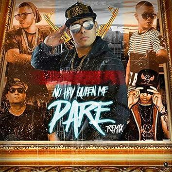 No Hay Quien Me Pare (Remix)