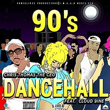 90's Dancehall (feat. Cloud 9ine)