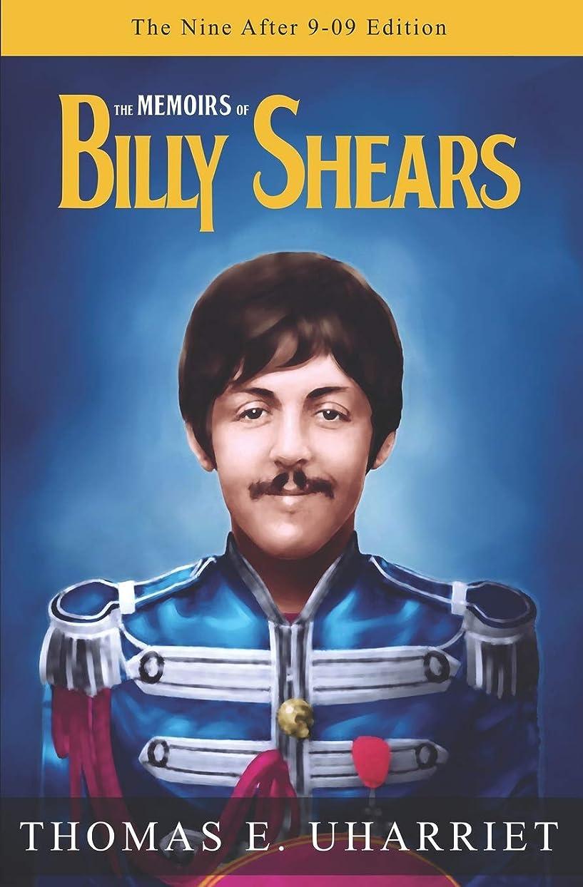ゴール道ふけるThe Memoirs of Billy Shears: The Nine After 9-09 Edition