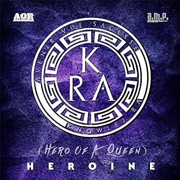 Heroine (Hero of a Queen)