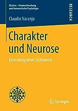Charakter Und Neurose: Eine Integrative Sichtweise