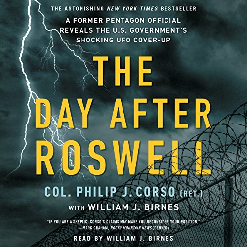 The Day After Roswell Audiobook By William J. Birnes, Philip Corso cover art