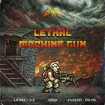 Lethal Machine Gun