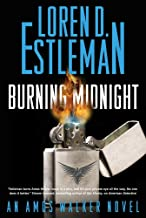 Burning Midnight: An Amos Walker Novel (Amos Walker Novels Book 22)