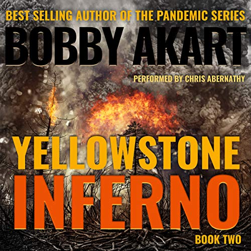 Yellowstone: Inferno: A Post-Apocalyptic Survival Thriller audiobook cover art