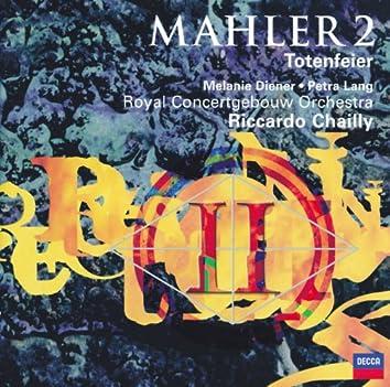 "Mahler: Symphony No. 2 ""Resurrection""; Totenfeier"