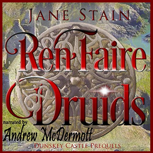 RenFaire Druids: Dunskey Castle Prequels cover art