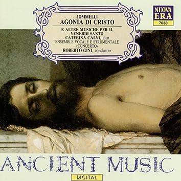 Agonia di Cristo E Altre Musiche Per il Venerdi Santo