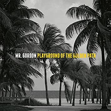 Playground of the Golden Path