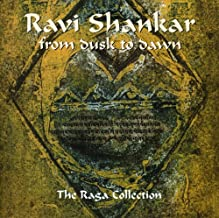 From Dusk to Dawn-The Raga Collection