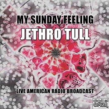 My Sunday Feeling (Live)