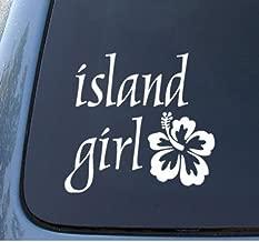 CMI543 Island Girl & Hawaii Hibiscus Flower Decal   Premium Quality White Vinyl Decal   5.5