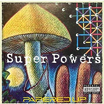 Super Powers (feat. Dboii)